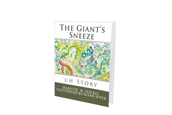 The Giant's Sneeze by Jeanette Stickel