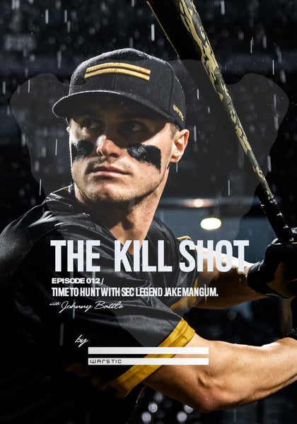 Graphic for Episode 12 of the Kill Shot Podcast with Warstic Pro and SEC All Time Hits Leader Jake Mangum