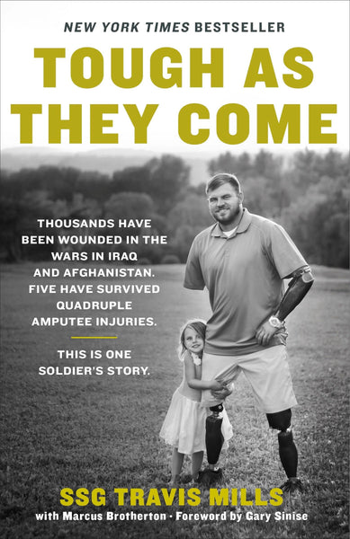 "Book cover of ""Tough As They Come"" by SSG Travis Mills"