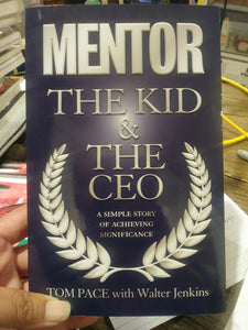 Mentor The Kid & The CEO