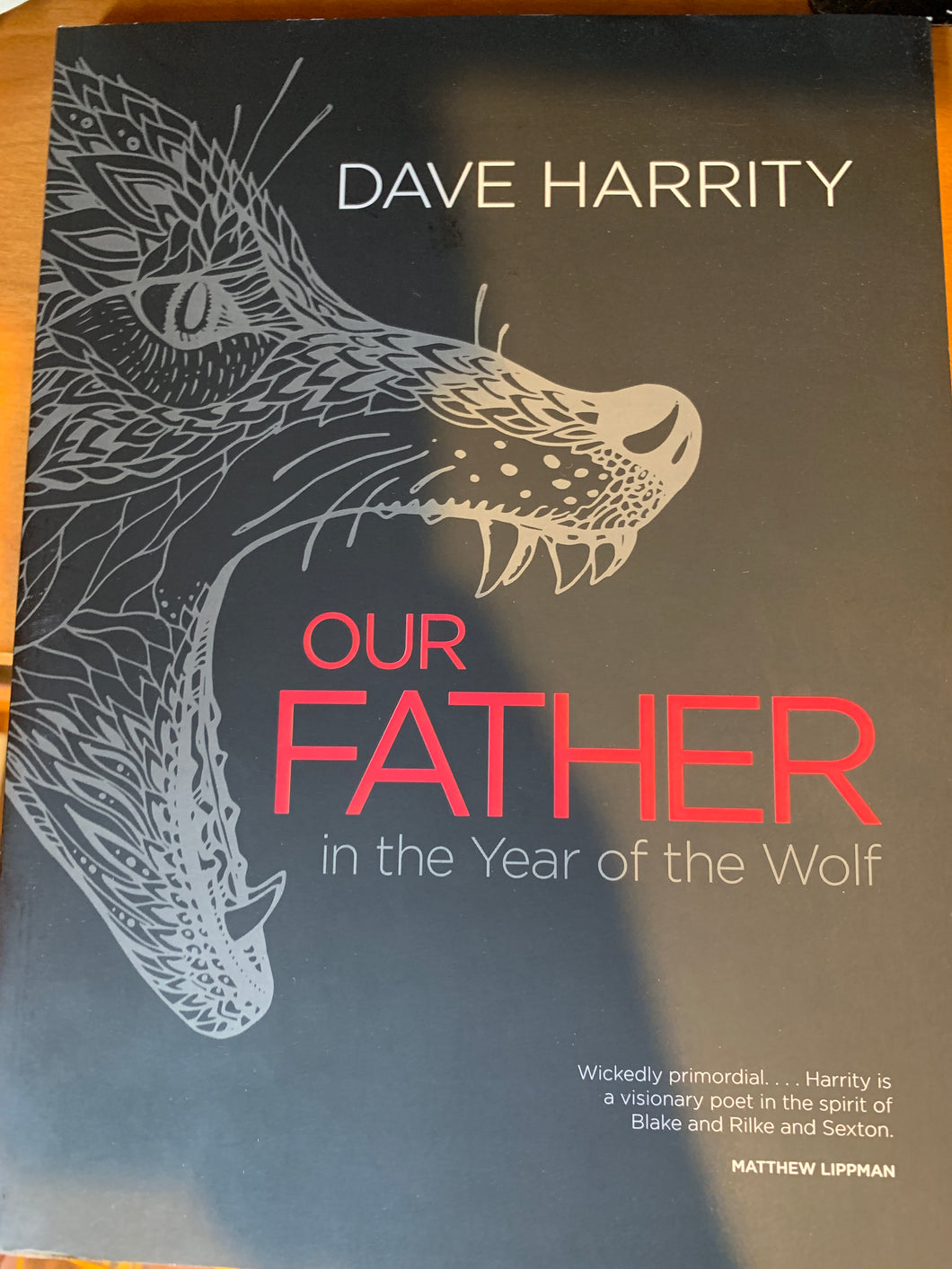 Our Father in the year of the wolf