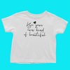 About Being You! Toddler Tee