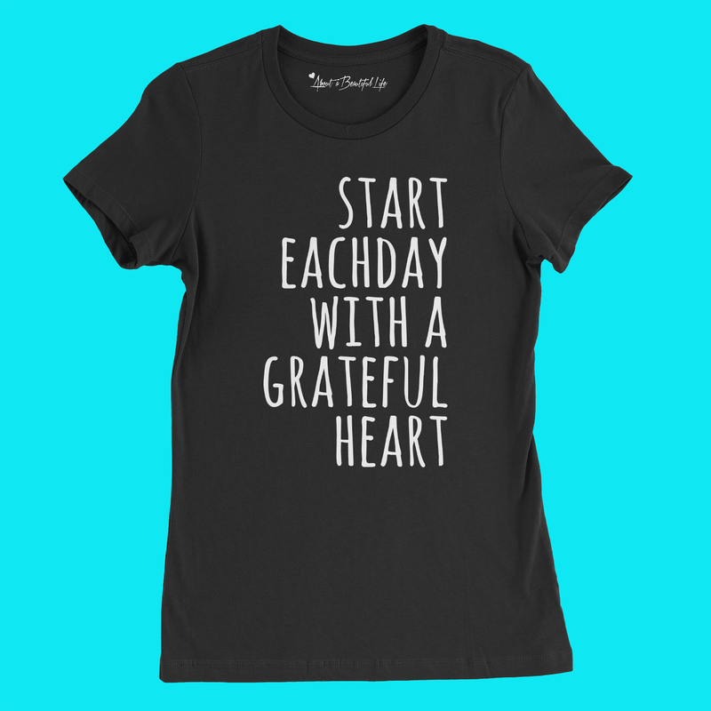 About A Greatful Heart Tee
