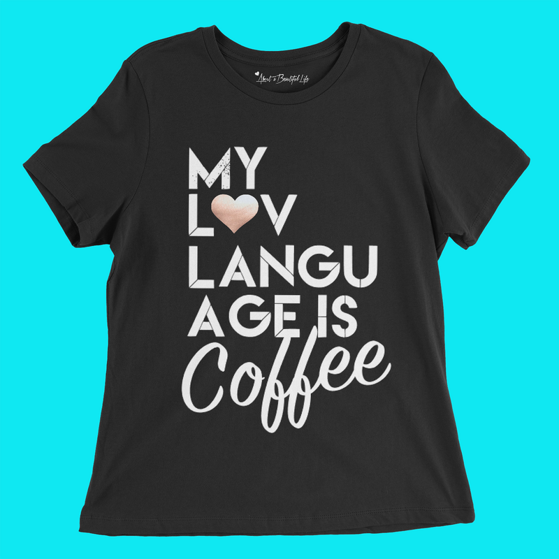 About My LUV Language Tee