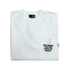 Load image into Gallery viewer, NOT MADE FOR THE FAINT OF HEART POCKET TEE - WHITE