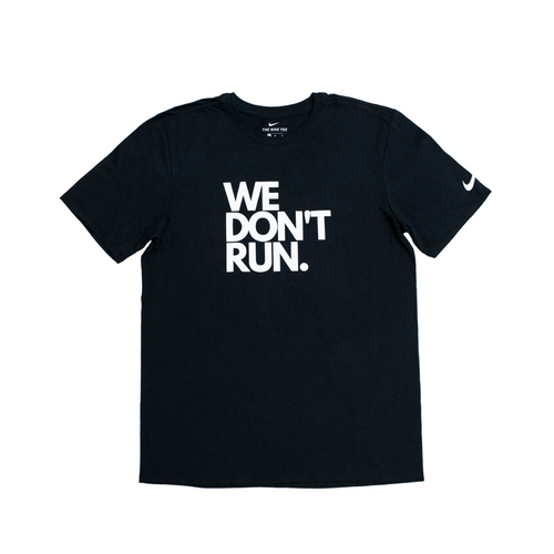 WE DON'T RUN TEE - BLACK