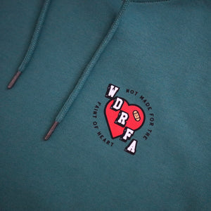 NOT MADE FOR THE FAINT OF HEART HOODIE