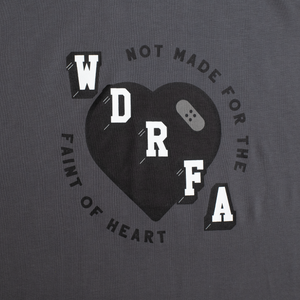 NOT MADE FOR THE FAINT OF HEART TEE - CHARCOAL GREY