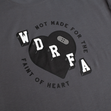 Load image into Gallery viewer, NOT MADE FOR THE FAINT OF HEART TEE - CHARCOAL GREY