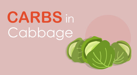 Carbs in Cabbage: How Many Are There Really?