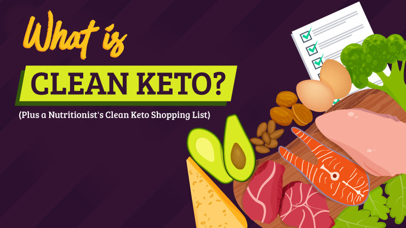 Clean Keto and a shopping list header image