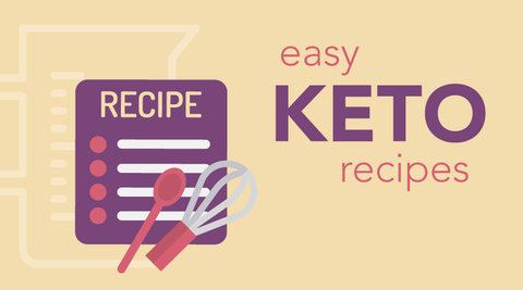 6 Easy Keto Recipes + Quick Meal Planning Tips
