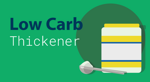The Skinny on Low Carb Thickeners