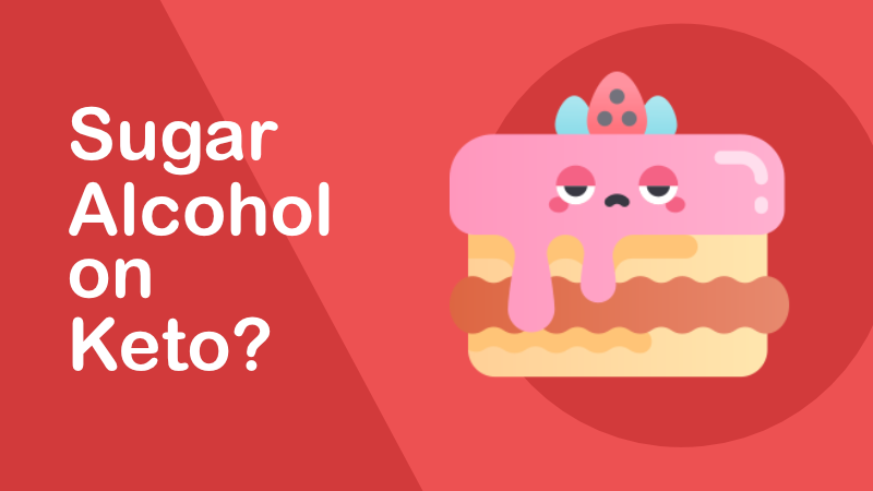 Can You Eat Sugar Alcohol on Keto?