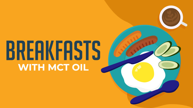 Breakfast Recipes that Contain MCT Oil