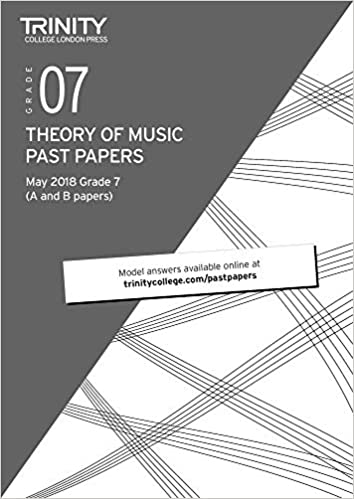 Music  Theory Past Papers May 2018: Grade 7