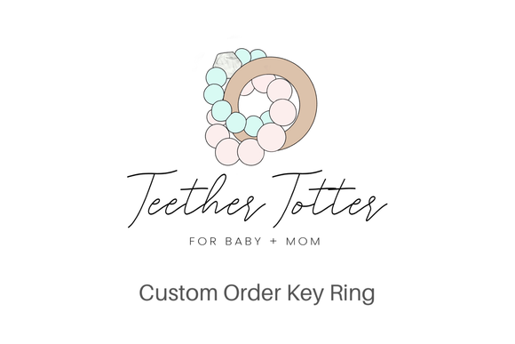Custom Order Key Ring