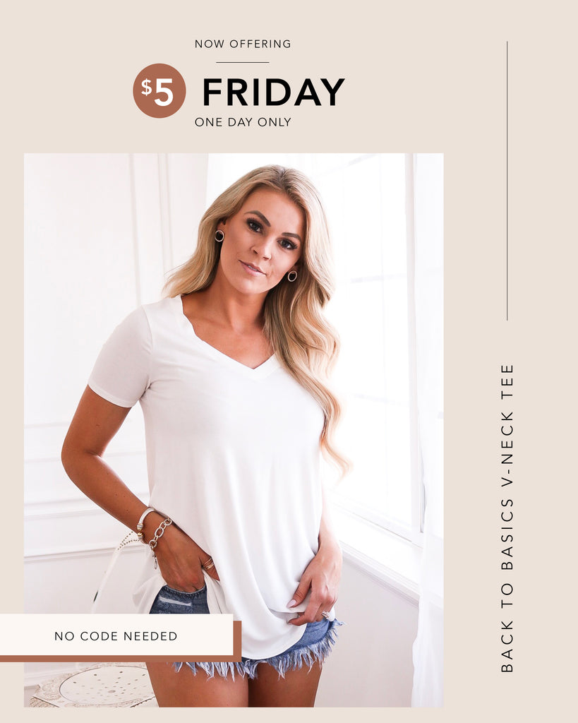 $5 Friday - Back to Basics V-Neck Tee