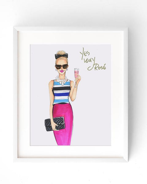 Yes Way Rosé Art Print