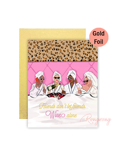 Friends Don't Let Friends Wine Alone Greeting Card - Four Pack