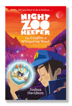 Load image into Gallery viewer, Book 1: Night Zookeeper: The Giraffes of Whispering Wood