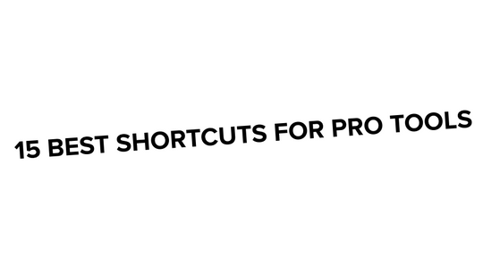 The 15 best shortcuts for Pro Tools