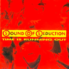 Sound Of Seduction - Time Is Running Out