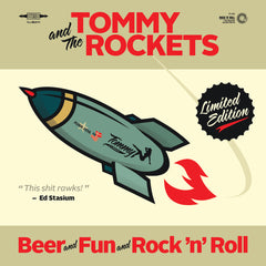 Tommy And The Rockets - Beer And Fun And Rock n Roll