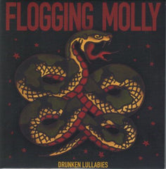 Flogging Molly - Drunken Lullabies.