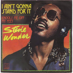 wonder, Stevie - I Ain't Gonna Stand For It.