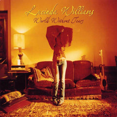 Williams, Lucinda - World Without Tears