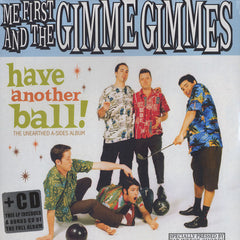 Me First And The Gimme Gimmes -  Have Another Ball