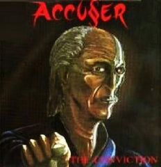 Accusser - The Conviction.