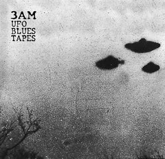 3AM - Ufo Blues Tapes