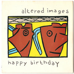 Altered Images - Happy Birthday.