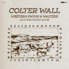 Wall, Colter ‎– Western Swing and Waltzes and Other  Punchy Songs
