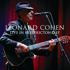 Cohen, Leonard - Live In Fredericton EP