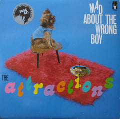 Attractions - Mad About The Wrong Boy.