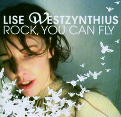 Westzynthius, Lise - Rock, You Can Fly