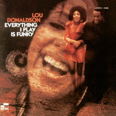 Donaldson, Lou - Everything I Play is Funk