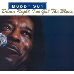 Guy, Buddy - Damn Right, I've Got The Blues