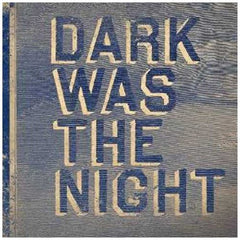 Dark Was the Night (Red Hot Comp) - V/A