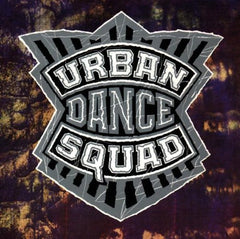 Urban Dance Squad - Mental Floss For The Globe