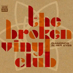 Broken Vinyl Club - Diamonds In Her Eyes.