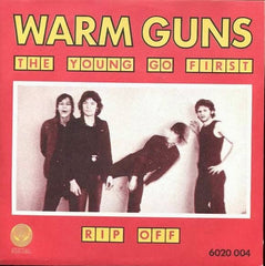 Warm Guns - The Young Go First