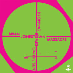 Brian Jonestown Massacre - Dropping Bombs On The Sun
