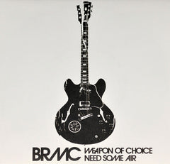 Black Rebel Motorcycle Club - Weapon Of Choice
