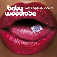 Baby Woodrose - Love Comes Down