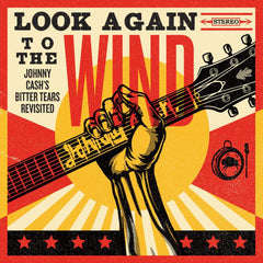 Look Again To the Wind - Johnny Cash Bitter tears revisited - V/A