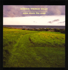 Bonnie ´Prince` Billy - Ease Down The Road